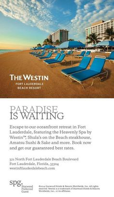 Paradise is Waiting! A recent print ad for the Westin Ft. Lauderdale Beach Resort created by our design team!
