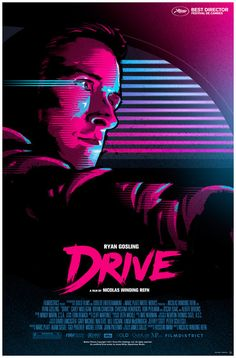 """Ryan Gosling in """"Drive"""" // Poster designed by James White aka Signal Noise James White, Ryan Gosling, Drive 2011, Drive Movie Poster, Movie Poster Art, Fan Poster, New Retro Wave, Retro Waves, Artwork Neon"""