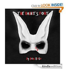 My newest E-short story. A horror story for adults. Also on Barnes & Noble and Smashwords.  If you could be a millionaire and all you had to have was a lucky rabbit's foot, how far would you go to get one? Jack was willing to do whatever it took, but would it be worth it?