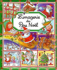 L'Imagerie du Père Noël de Emilie Beaumont http://www.amazon.fr/dp/2215064145/ref=cm_sw_r_pi_dp_TAoxwb1AH7HWX