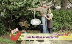 How to Make a Scarecrow at www.GrowOrganic.com