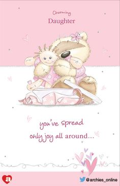 Do you agree?  #daughter #love #cute #charming #special #daughtersday #archies Daughters Day, Daughter Love, Archies Online, Fizzy Moon, Moon Bear, Tatty Teddy, Cute Teddy Bears, Printable Labels, Cute Characters