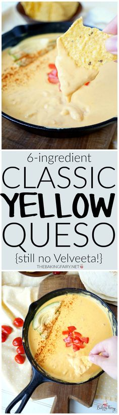 6-ingredient traditional yellow queso | The Baking Fairy