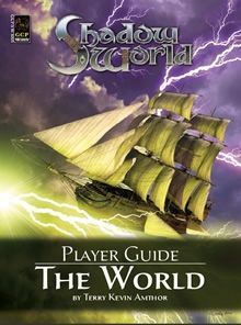 Shadow World Player Guide. A setting book for Rolemaster tabletop RPG. Created by Terry Amthor for Iron Crown Enterprises.