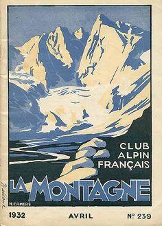 """Magazine """"La Montagne - Club Alpin Français,"""" 1932. Singed """"H. Cameré."""""""