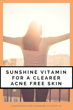 Sunshine Vitamin D3 for a Clearer ACNE Free Skin. Sunshine Vitamin D3. Vitamin D3 Benefits on skin. Vitamin D3 Deficiency. Vitamin D3 Dosage. Read More >>