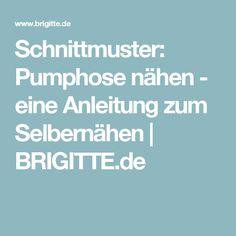 Schnittmuster: Pumphose nähen - eine Anleitung zum Selbernähen | BRIGITTE.de
