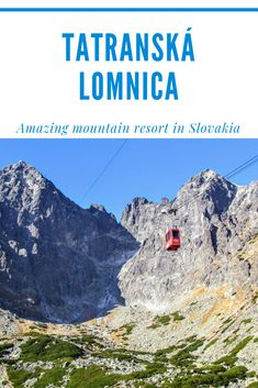 Tatranská Lomnica is not only the best ski resort in High Tatras but also a great place to visit in summer. It's one of the best mountain resorts in Europe High Tatras, Tatra Mountains, Best Ski Resorts, Hiking Routes, Hiking Photography, Skiers, European Travel, Travel Europe, Places In Europe