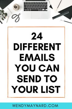 "24 Different Emails You Can Send to Your List  //  One of the most common barriers to effective marketing is ""I don't know what to send to my list!"" and ""I don't know how to keep my subscribers engaged.""  The good news? I've got your back!  Here are 24 email types to send to your email list, what to include in them, and when to send to them. You can use this list over and over so that you will never are stuck for content ideas again!rd"