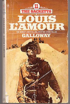 GALLOWAY-11-THE-SACKETTS-LOUIS-LAMOUR-156-PAGES-1981-PAPERBACK