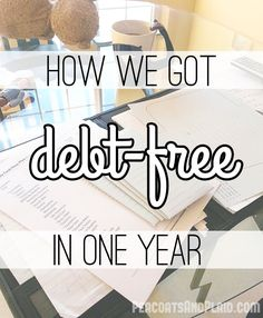 How we got debt-free in one year. - Peacoats and Plaid - Dave Ramsey
