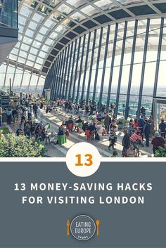 13 Money-Saving Hacks for Visiting London: here some of our best tips for…