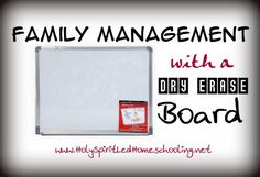Family Management with a Dry Erase Board   *with tips on how to make it work for you!*
