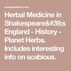 medicine in shakespeares era Elizabethan women the elizabethan era was one of great transition, especially for women  read anything other than books on law, medicine, or tithes, so, in the elizabethan age, upwards of 80% of all books were purchased for and read by women  the philadelphia shakespeare theatre.