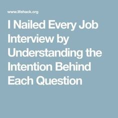 I Nailed Every Job Interview by Understanding the Intention Behind Each Question Job Interview Answers, Job Interview Preparation, Job Interview Tips, Job Interviews, Interview Nerves, Interview Outfits, Resume Writing Tips, Resume Skills, Job Resume