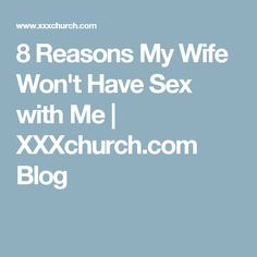 Top Ten Fixable Reasons Your Wife Wont Sleep With