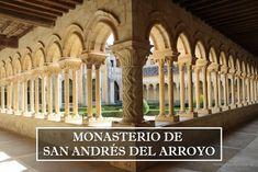 Monasterio de San Andrés del Arroyo, joya románica palentina St Andrews, Jewel, Places
