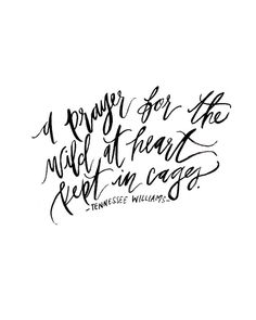 Calligraphy Art Print A Prayer For The Wild At by ShannonKirsten