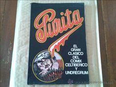 PURITA - EDITORIAL MANDRAGORA - AÑO 1975 - EL GRAN CLASICO DEL COMIX CELTIBERICO Y UNDERGROUND - Foto 1