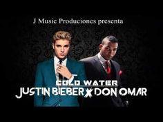 Don Omar Ft Justin Bieber  Cold Water