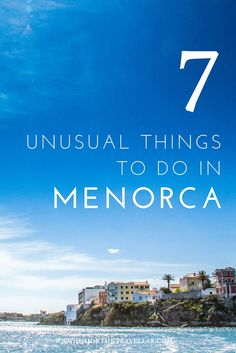 Unusual things to do in Menorca > Here are just some of the unusual things you can see and do on this small sized Balearic Isle (and note that an alarming number of them do seem to involve delving in to food and drink. Note also, that I do not consider that to be a bad thing.) - via @insidetravellab