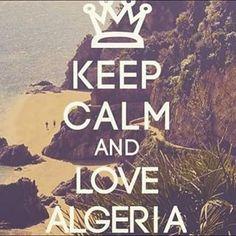 keep calm and love algeria - Google Search
