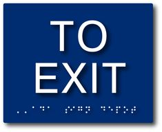 ADA Compliant To Exit Sign with Tactile Text and Grade 2 Braille