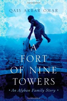 A Fort of Nine Towers: An Afghan Family Story by Qais Akbar Omar http://www.amazon.com/dp/0374157642/ref=cm_sw_r_pi_dp_AuJ6vb0B0ZSGG