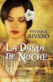la dama de la noche - Viviana Rivero