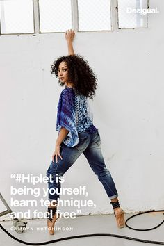 Hiplet is being yourself, learn technique, and feel free