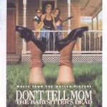 Don't Tell Mom the Babysitter's Dead Soundtrack