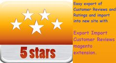 Export and Import Customer Reviews easily with the #magento extension at http://mage-extensions-themes.com/magento-extensions/export-import-customer-reviews.html