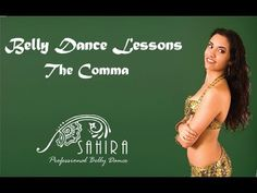 Belly Dance Lessons - The Comma