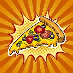 of pizza pop art retro vector illustration. Comic book s. Slice of pizza pop art retro vector illustration. Comic book s.,Slice of pizza pop art retro vector illustration. Comic book s. Pop Art Illustration, Food Illustrations, Pizza Kunst, Pop Art Food, Pizza Vector, Desenho Pop Art, Pizza Logo, Pin Up, Pizza Art