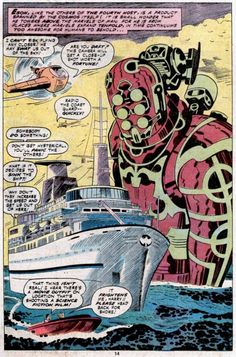 """Ladies and gentlemen, if you look outside to the left - that's the port side - you'll see some kind of giant extraterrestrial robot thing emerging from the ocean right next to us. Get your cameras before we sail too far away.""  Jack Kirby Eternals Splash Page - Eson the Celestial"