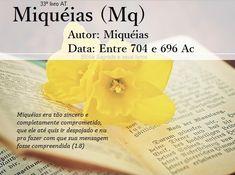 Bíblia Sagrada e seus livros: MIQUÉIAS - Autor e Data (Mq)
