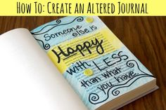 'How To: Create an Altered Journal...!' (via Crafting a Green World)
