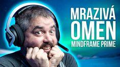 OMEN Mindframe Prime: Strašně COOL sluchátka!