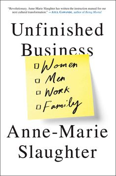 Fall Book Picks for Working Moms | Unfinished Business: Women, Men, Work, Family