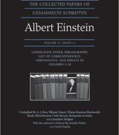 The Collected Papers Of Albert Einstein Volume 11 PDF