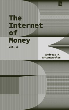 The Internet of Money: Volume 2 by Andreas M. Internet, Money, Reading, Books, Libros, Silver, Book, Reading Books, Book Illustrations