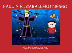 """StoryJumper book - """"FACU Y EL CABALLERO NEGRO""""."""