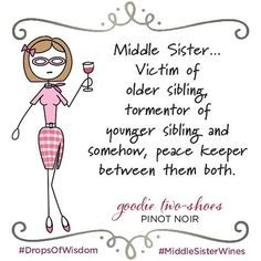 Hey middle sisters-you feelin' it? #middlesisterwines #middlesister #wine…