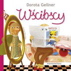 Wścibscy - Dorota Gellner - Wydawnictwo Bajka - książki dla dzieci