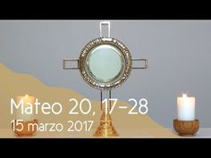 MI RINCON ESPIRITUAL: Orar con el Evangelio 15 03 2017 (Mateo 20, 17-28)...