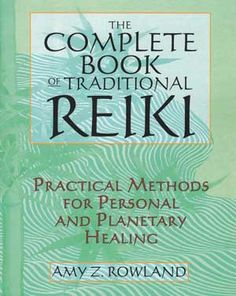 54 best healing herbs and crystals images on pinterest herbal the complete book of traditional reiki by amy rowland aids the reader in discovering practical methods fandeluxe Choice Image