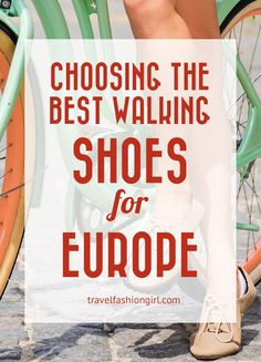 The unexpected issue travelers find once they get to Europe is in the cobblestone streets. Find out why and how to choose the best walking shoes for Europe! | TravelFashionGirl.com
