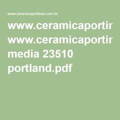 www.ceramicaportinari.com.br media 23510 portland.pdf