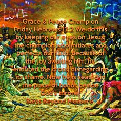 Grace & Peace Champion Friday