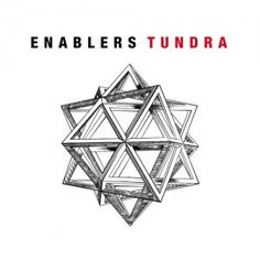 Enablers - Tundra (Re-Release) 3.5/5 Sterne